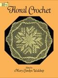 Floral Crochet 9780486156361