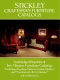 Stickley Craftsman Furniture Catalogs 9780486157740