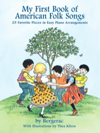 A First Book of American Folk Songs              by             Bergerac