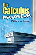 The Calculus Primer 9780486172644