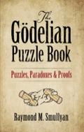 The Gödelian Puzzle Book 9780486315775