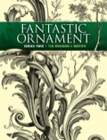 Fantastic Ornament, Series Two 9780486315980