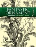 Fantastic Ornament, Series Two 9780486315980