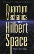 Quantum Mechanics in Hilbert Space 9780486318059