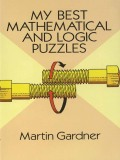 My Best Mathematical and Logic Puzzles 9780486320328
