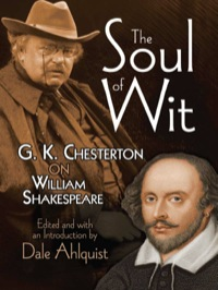 The Soul of Wit              by             G. K. Chesterton