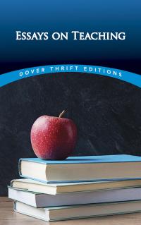 Essays on Teaching              by             Bob Blaisdell