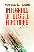 Integrals of Bessel Functions 9780486799391