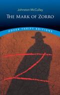 The Mark of Zorro 9780486815176
