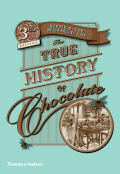 The True History of Chocolate 9780500770931