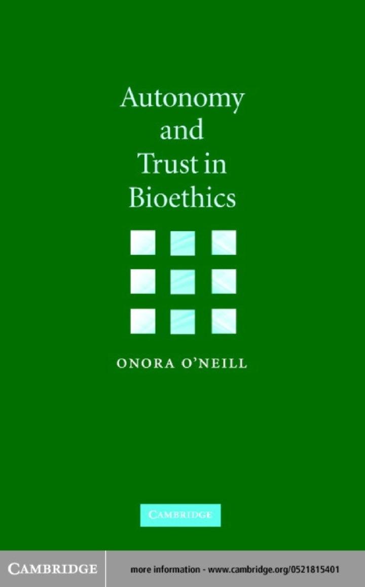 Autonomy and Trust in Bioethics