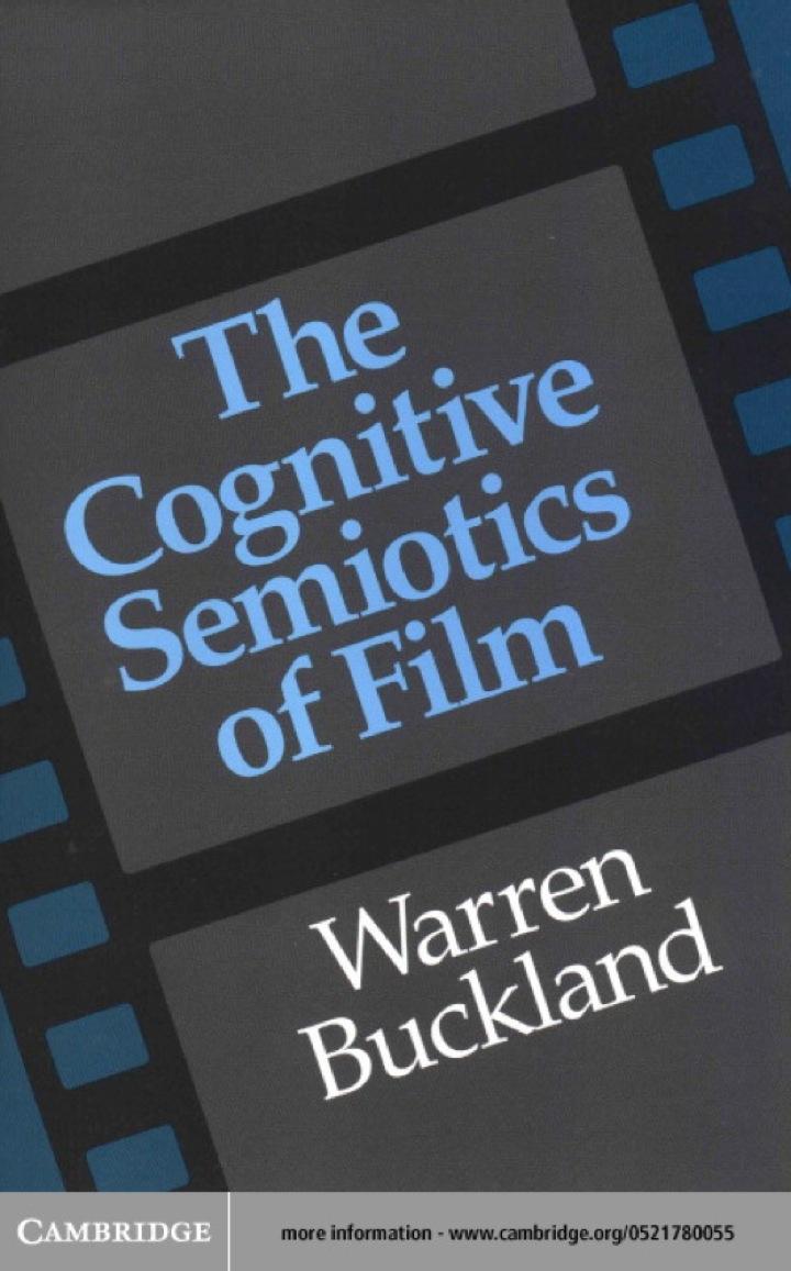 The Cognitive Semiotics of Film