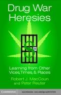 Drug War Heresies 9780511038471