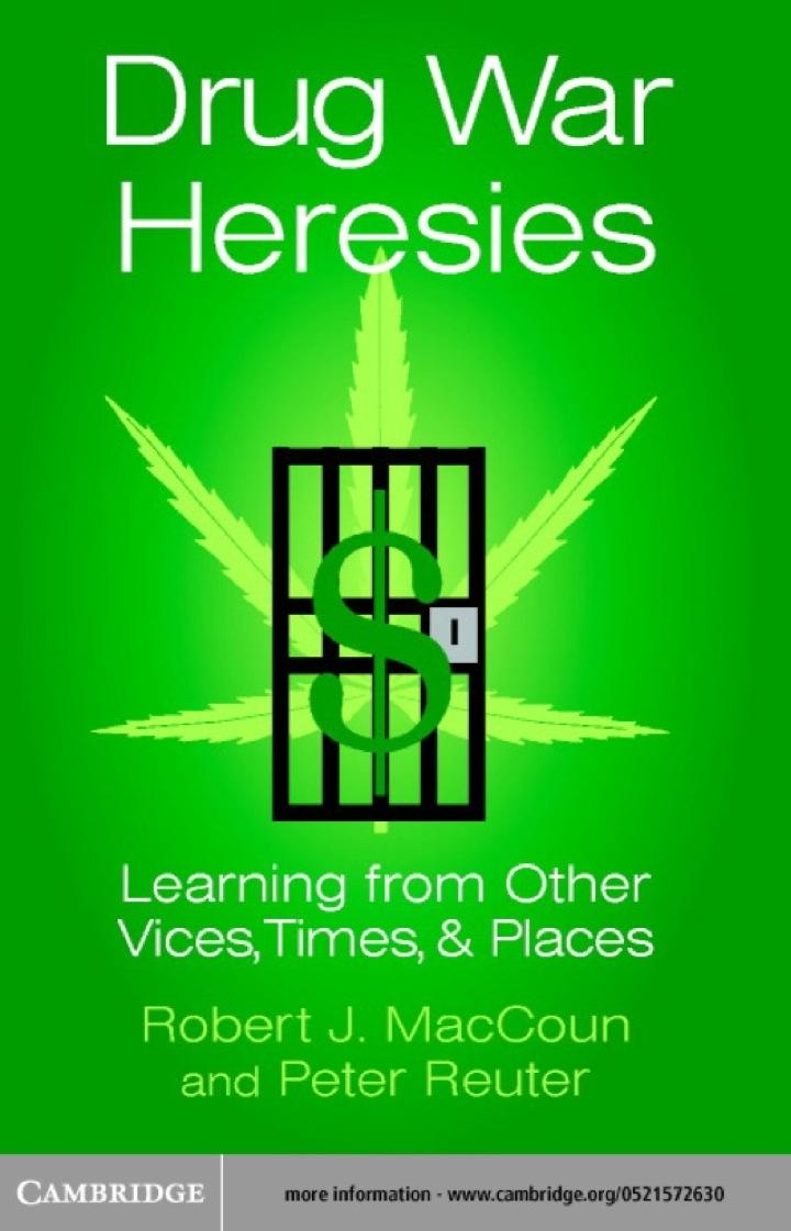 Drug War Heresies