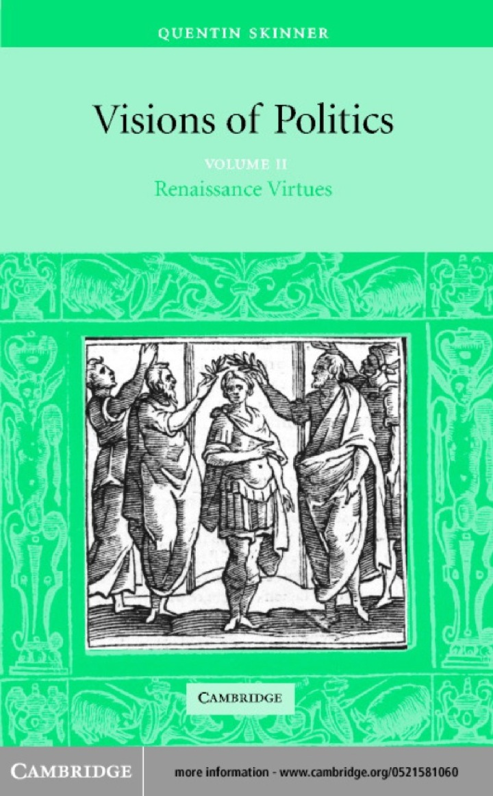 Visions of Politics: Volume 2, Renaissance Virtues