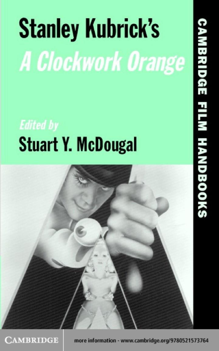 Stanley Kubrick's A Clockwork Orange