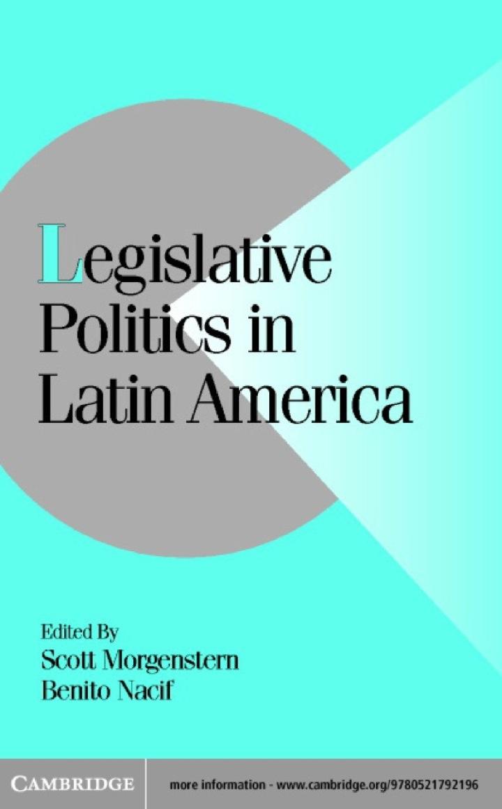 Legislative Politics in Latin America