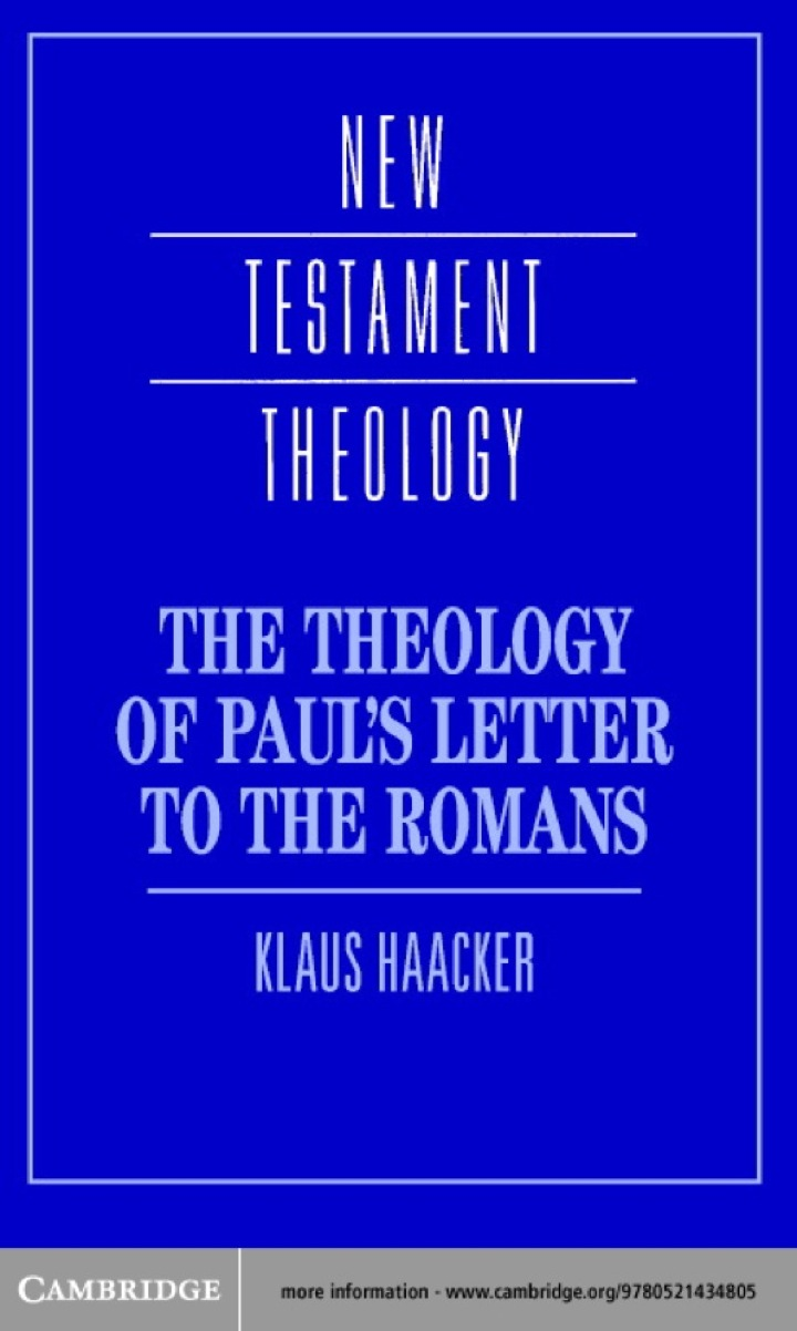 The Theology of Paul's Letter to the Romans