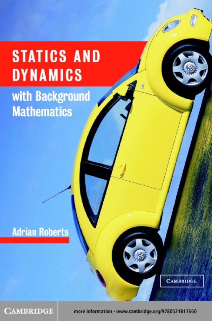 Statics and Dynamics with Background Mathematics