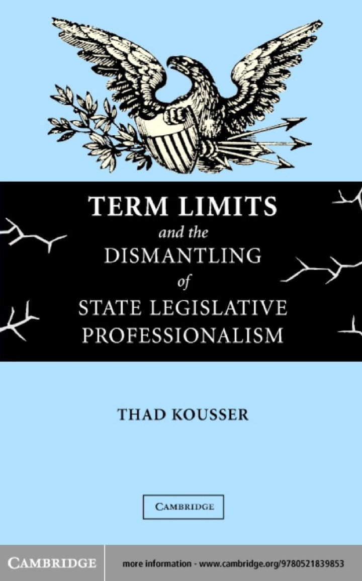 Term Limits and the Dismantling of State Legislative Professionalism