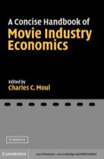 """A Concise Handbook of Movie Industry Economics"" (9780511110207)"
