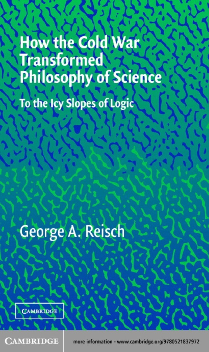 How the Cold War Transformed Philosophy of Science