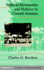 """""""Political Movements and Violence in Central America"""" (9780511123573)"""