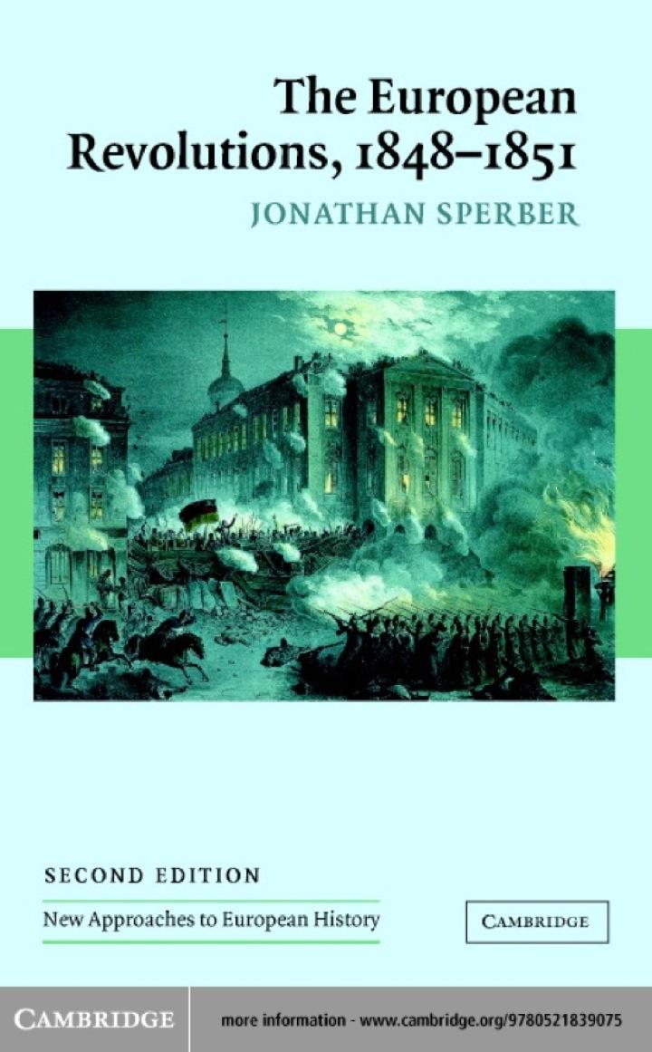 The European Revolutions, 1848–1851