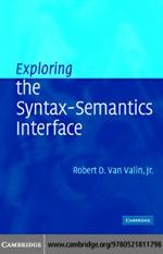 """Exploring the Syntax-Semantics Interface"" (9780511124150)"