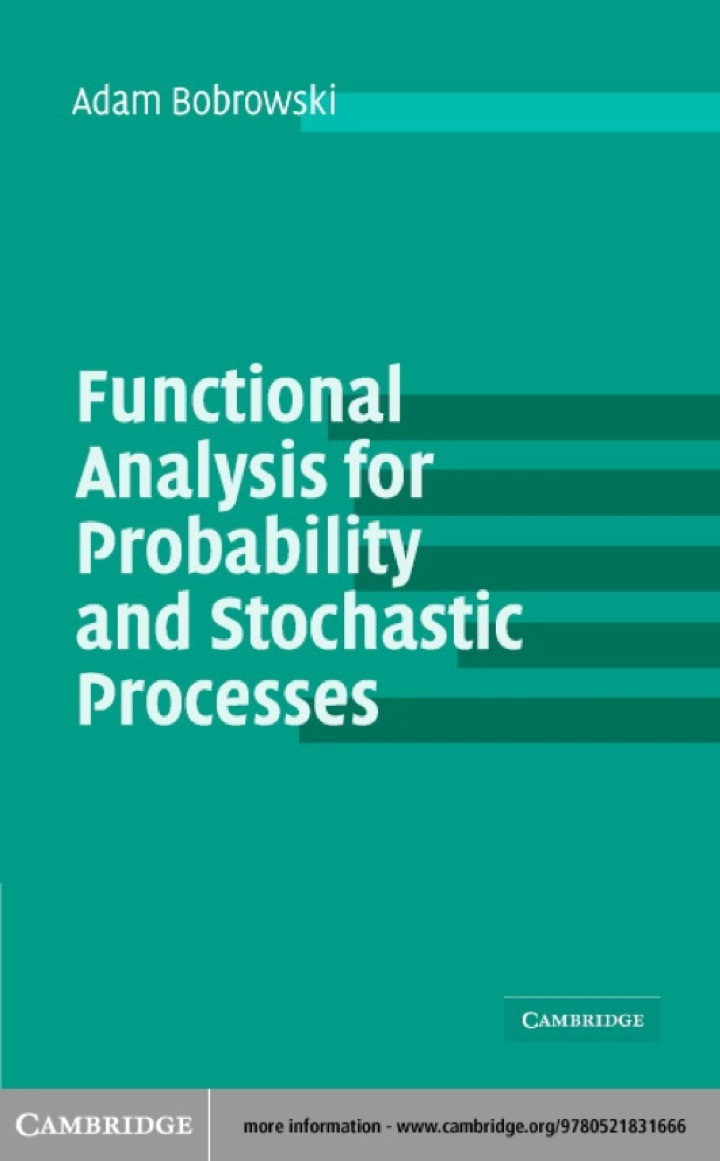 Functional Analysis for Probability and Stochastic Processes