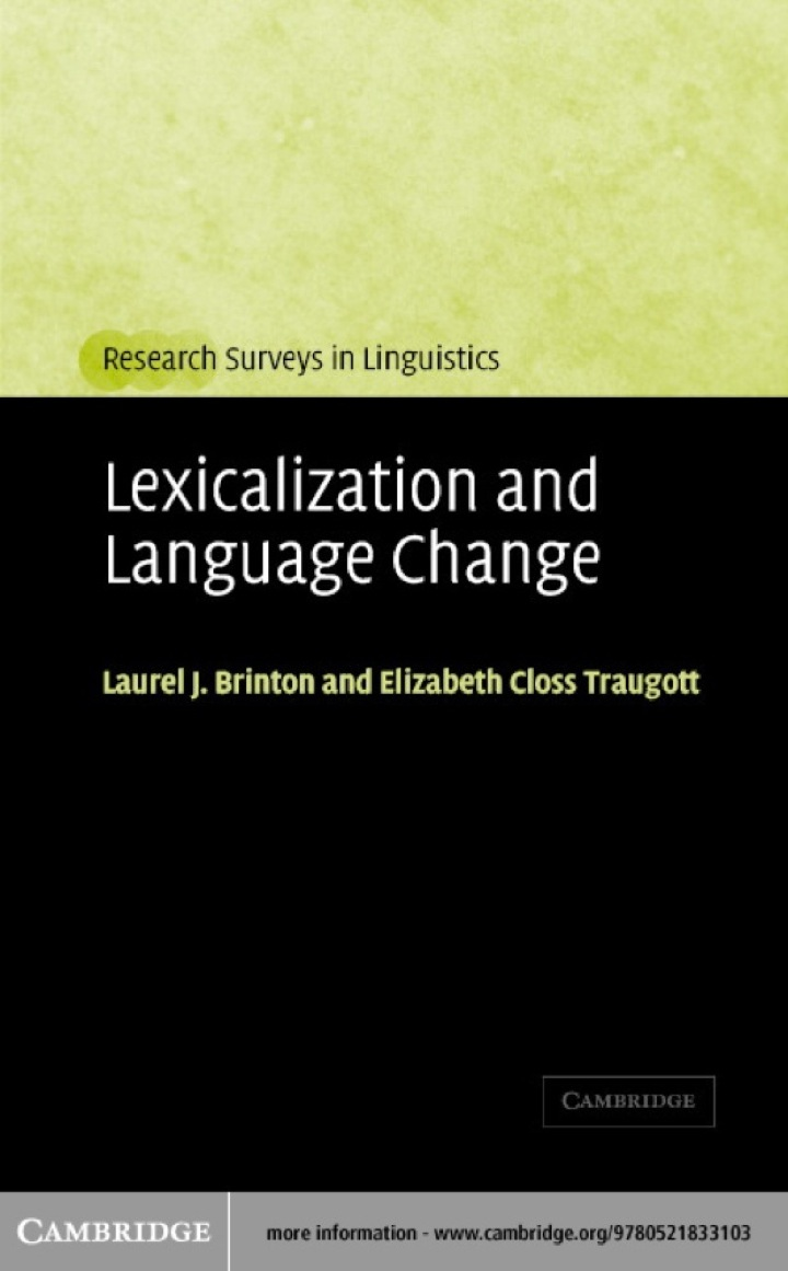 Lexicalization and Language Change