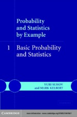 """""""Probability and Statistics by Example: Volume 1, Basic Probability and Statistics"""" (9780511131479)"""