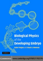 """Biological Physics of the Developing Embryo"" (9780511133299)"