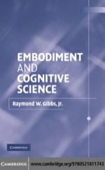 """""""Embodiment and Cognitive Science"""" (9780511133336)"""
