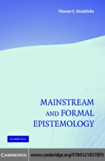"""Mainstream and Formal Epistemology"" (9780511134159)"