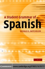 """A Student Grammar of Spanish"" (9780511137877)"