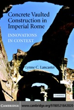 """""""Concrete Vaulted Construction in Imperial Rome"""" (9780511158957)"""
