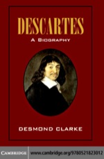"""""""Descartes: A Biography"""" (9780511166488)"""