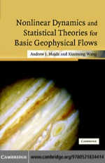 """""""Nonlinear Dynamics and Statistical Theories for Basic Geophysical Flows"""" (9780511166549)"""