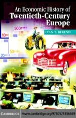 """An Economic History of Twentieth-Century Europe"" (9780511166730)"