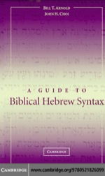 """""""A Guide to Biblical Hebrew Syntax"""" (9780511189272)"""