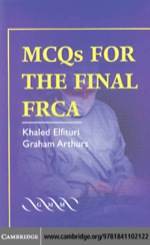 """MCQs for the Final FRCA"" (9780511189456)"