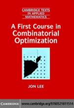 """""""A First Course in Combinatorial Optimization"""" (9780511189678)"""