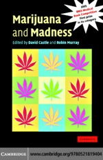 """Marijuana and Madness"" (9780511192258)"
