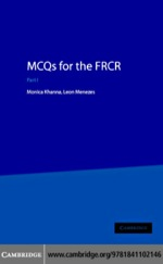 """MCQs for the FRCR"" (9780511206887)"