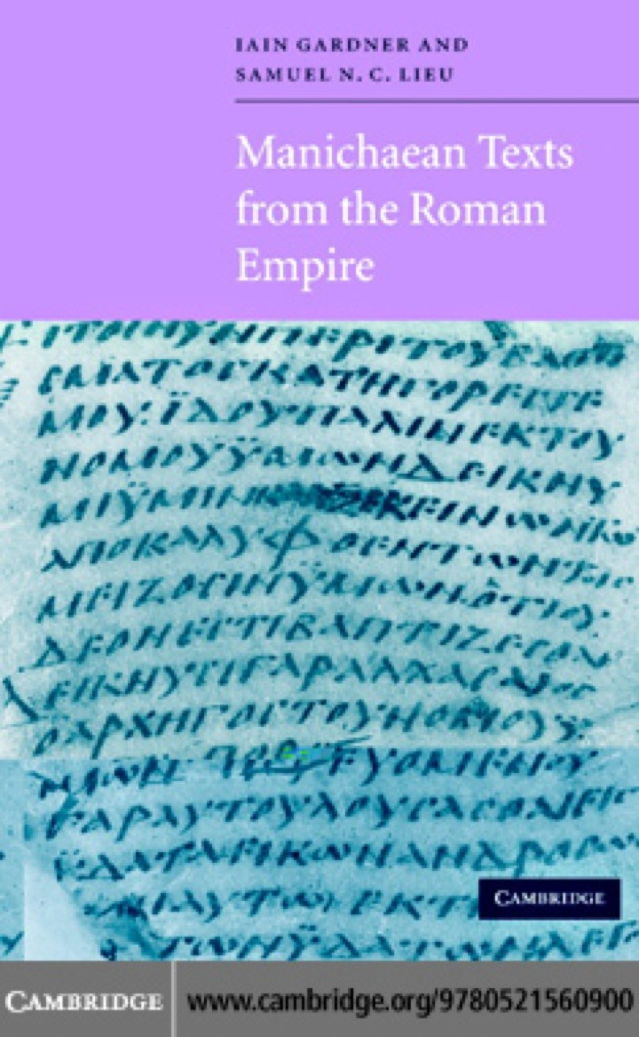 Manichaean Texts from the Roman Empire