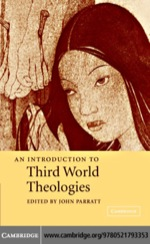 """""""An Introduction to Third World Theologies"""" (9780511207327)"""
