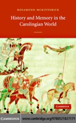 """History and Memory in the Carolingian World"" (9780511207501)"