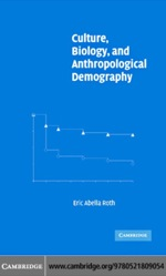 """Culture, Biology, and Anthropological Demography"" (9780511207952)"