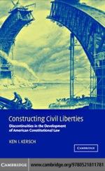 """Constructing Civil Liberties"" (9780511207983)"